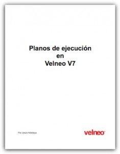 Planos de ejecución en Velneo