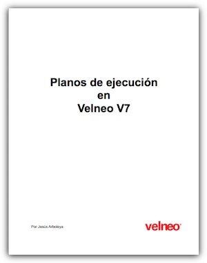 Planos de ejecución en Velneo V7